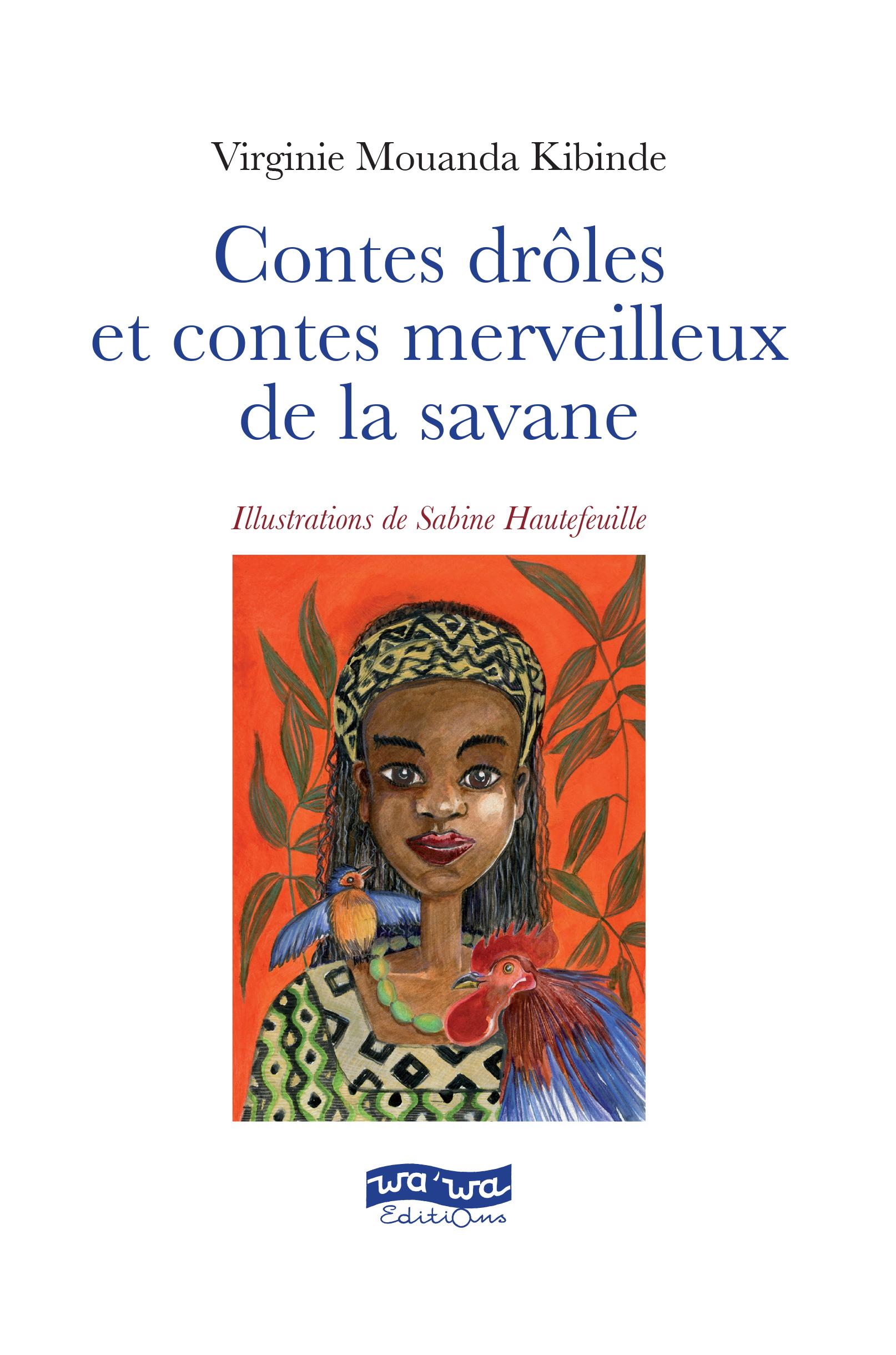 Contes drôles et contes merveilleux de la savane