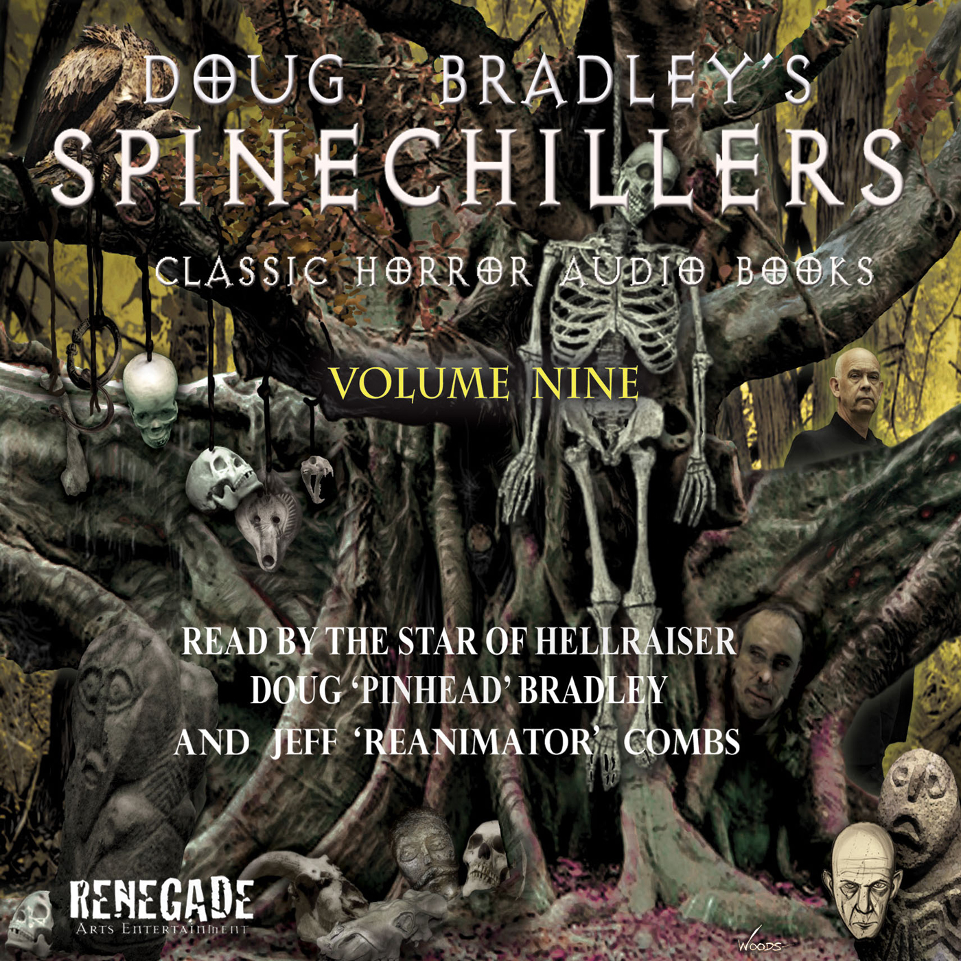 Doug Bradley's Spinechillers Volume Nine