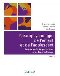 Neuropsychologie de l'enfant - 3e éd.