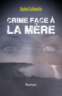 Image de couverture (Crime face à la Mère)