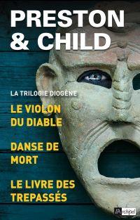 La Trilogie Diogène - Trois enquêtes de l'inspecteur Pendergast