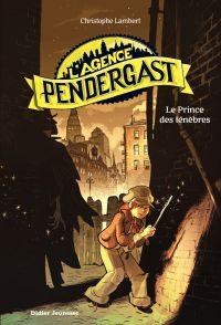 L'Agence Pendergast - tome 1, Le Prince des ténèbres