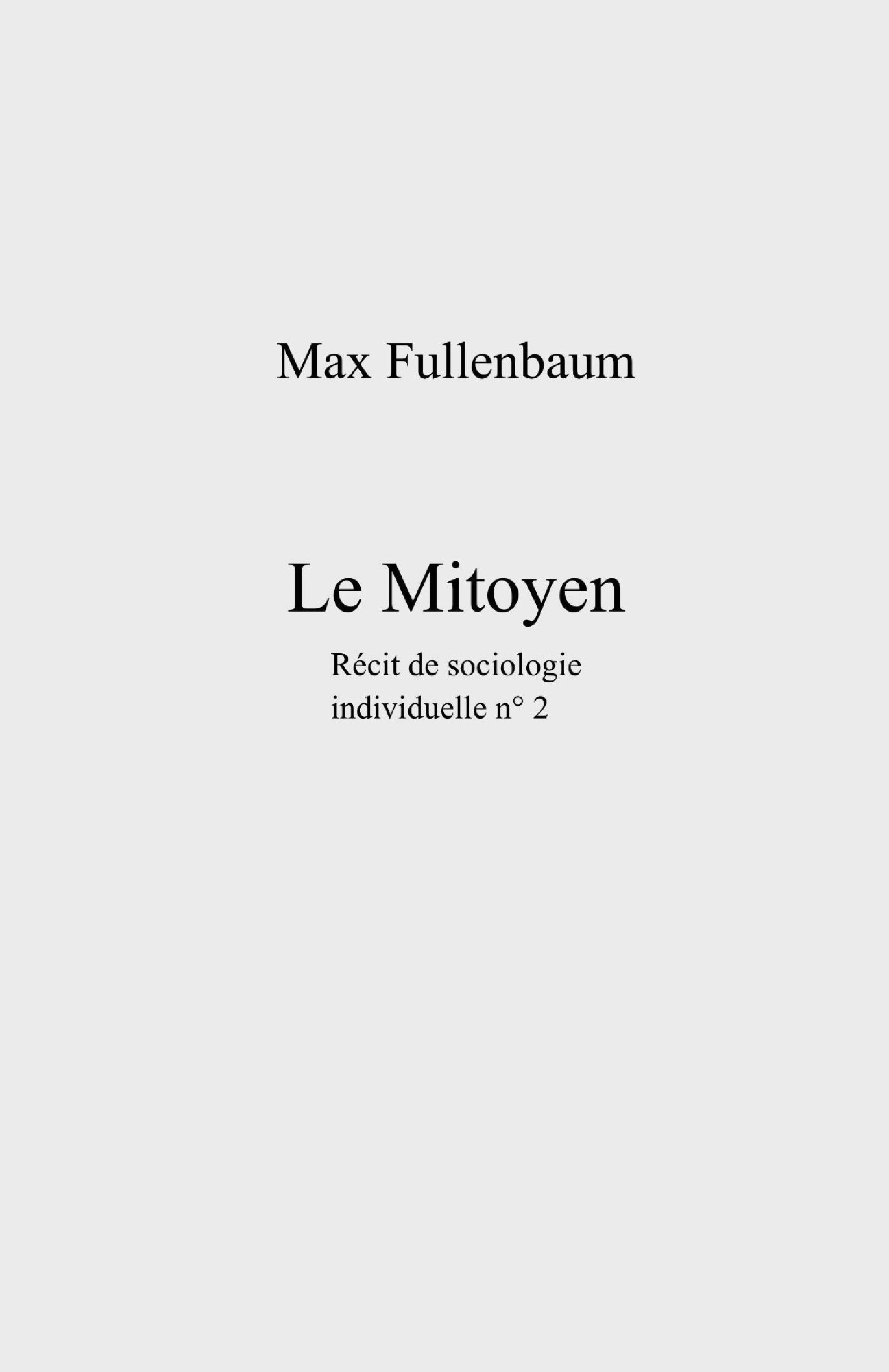 Le Mitoyen, R?cit de sociologie individuelle n? 2