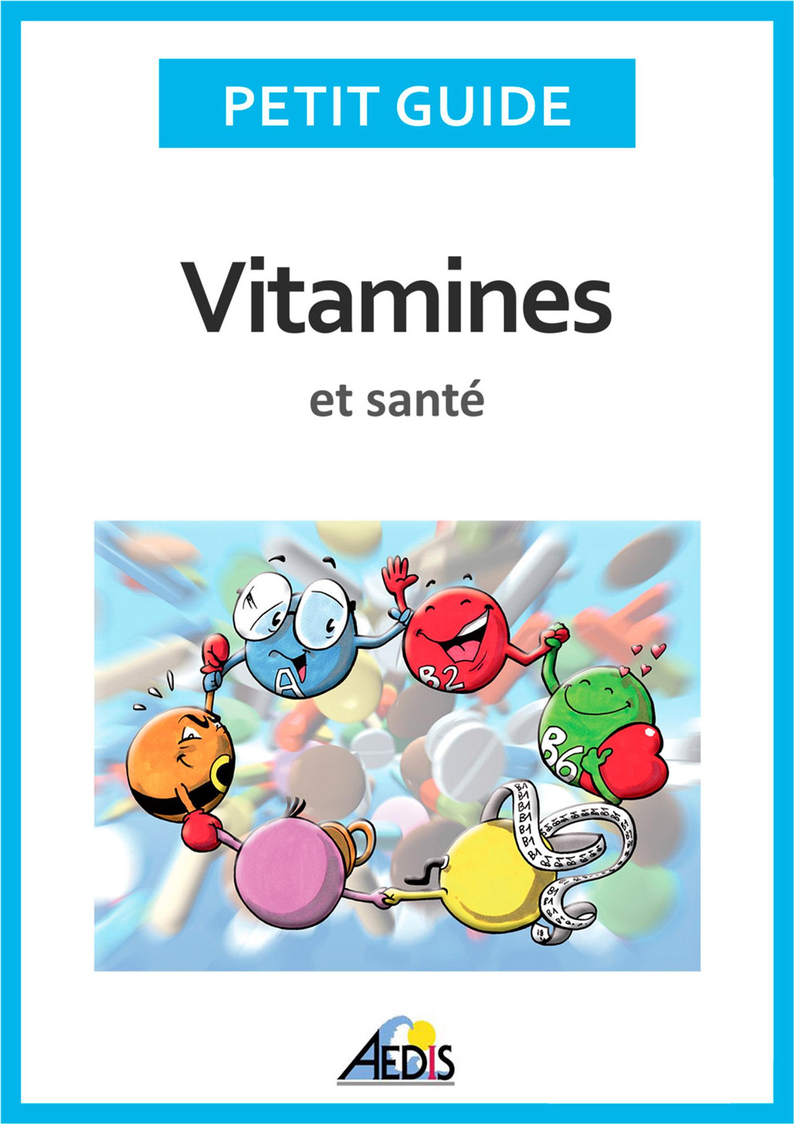 Vitamines et sant?, Adoptez un r?gime alimentaire sain et plein de vitalit? !