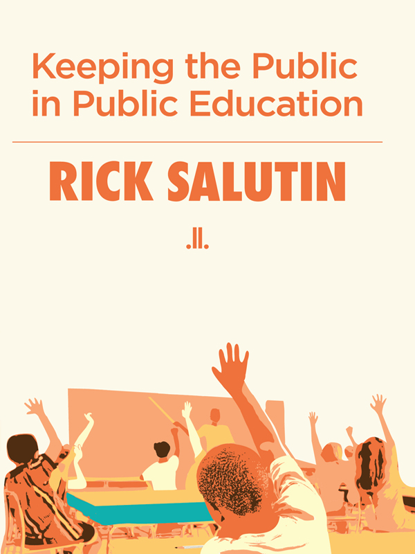 Keeping the Public in Public Education