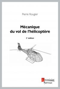 Mécanique du vol de l'hélic...