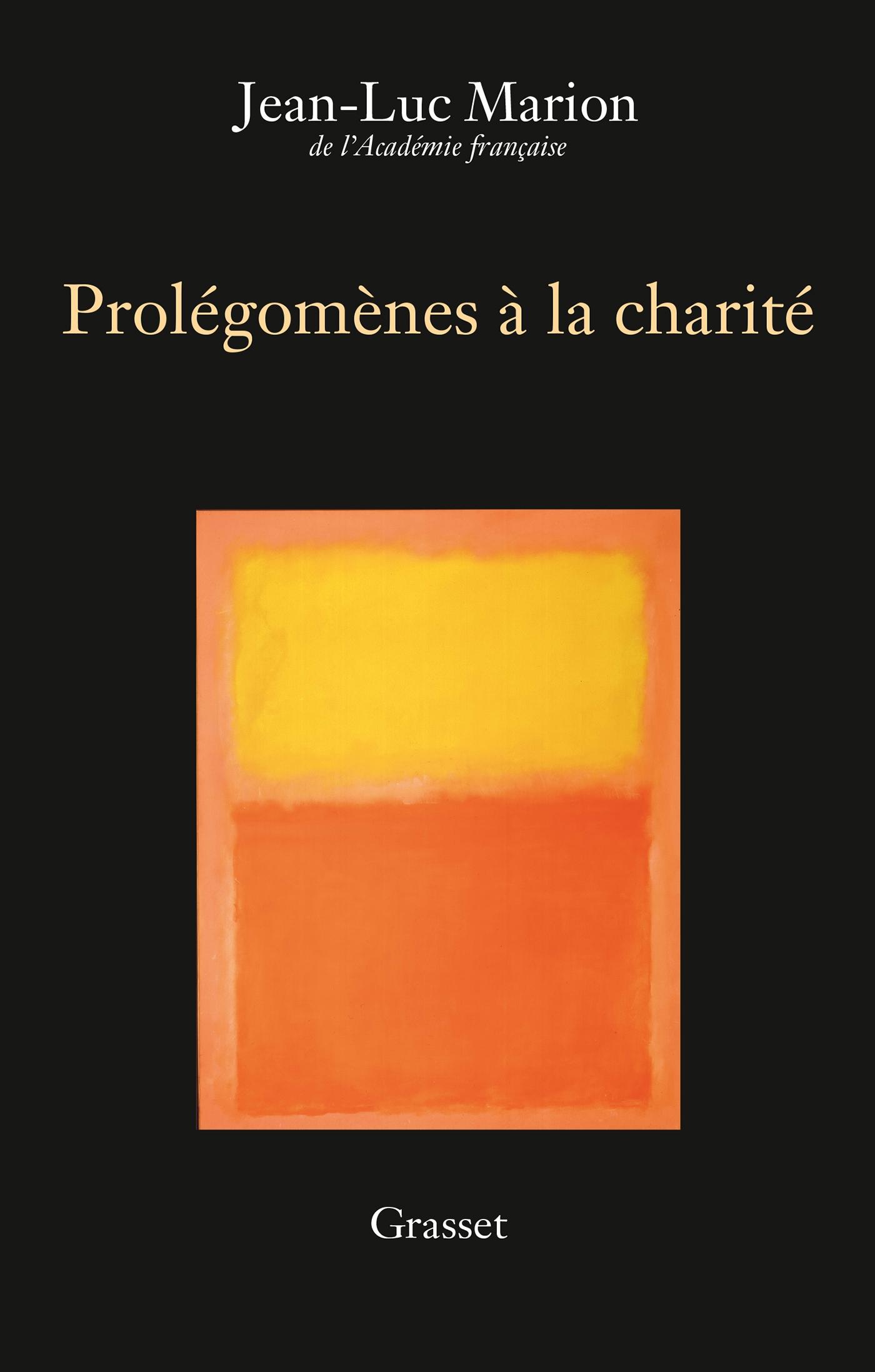 Prolégomènes à la charité