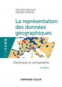 La représentation des données géographiques - 4e éd.