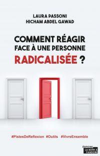 Comment réagir face à une personne radicalisée ?