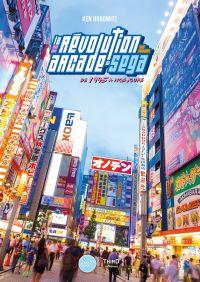 Image de couverture (La révolution arcade de SEGA)