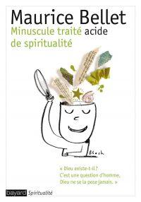 Minuscule traité acide de spiritualité