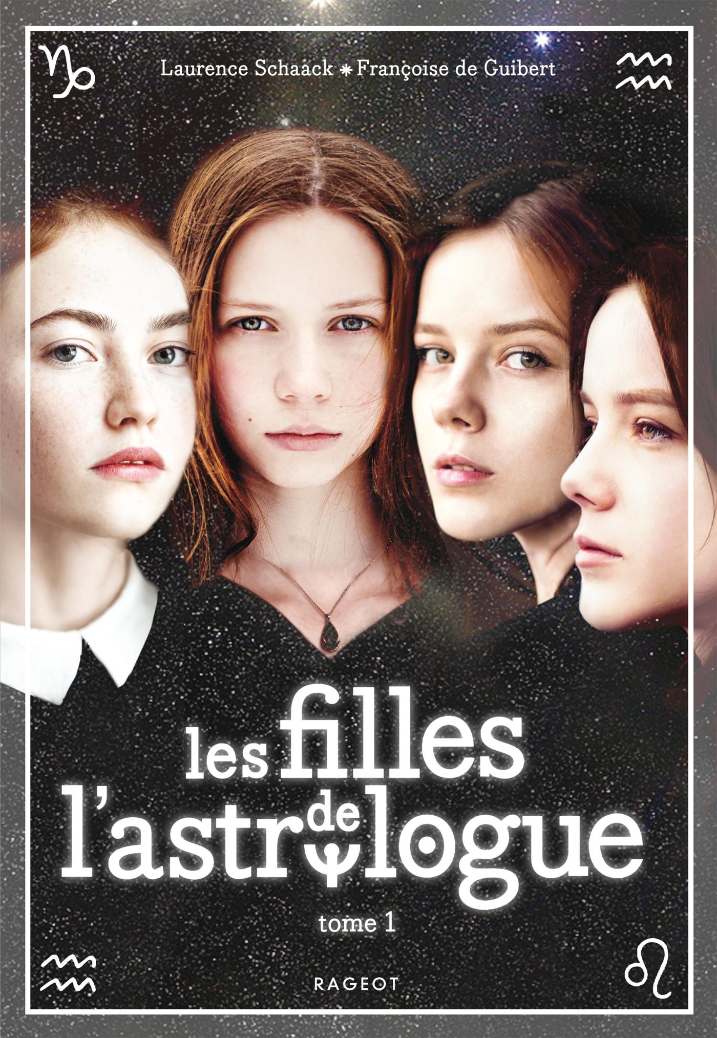 Les filles de l'astrologue - tome 1