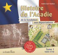 Histoire de l'Acadie de la ...