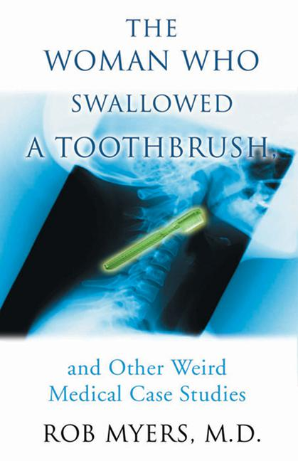 Woman Who Swallowed a Tooth...