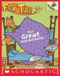 Image de couverture (The Great Bunk Bed Battle: An Acorn Book (Fox Tails #1))