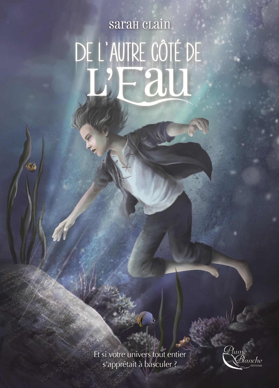 De l'Autre côté de l'Eau, Un roman jeunesse fantasy