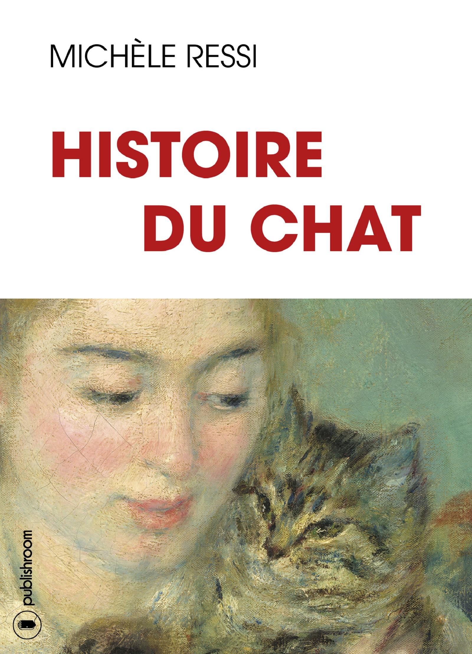 Histoire du chat, 10 000 ans d'Histoire et de légendes