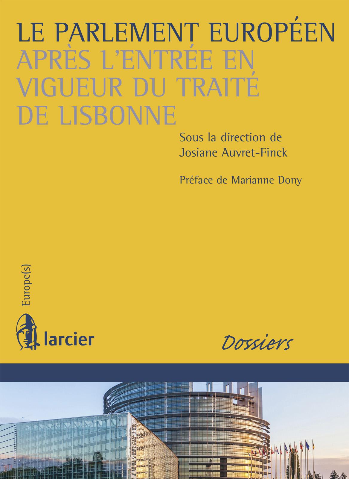 Le Parlement européen après l'entrée en vigueur du traité de Lisbonne