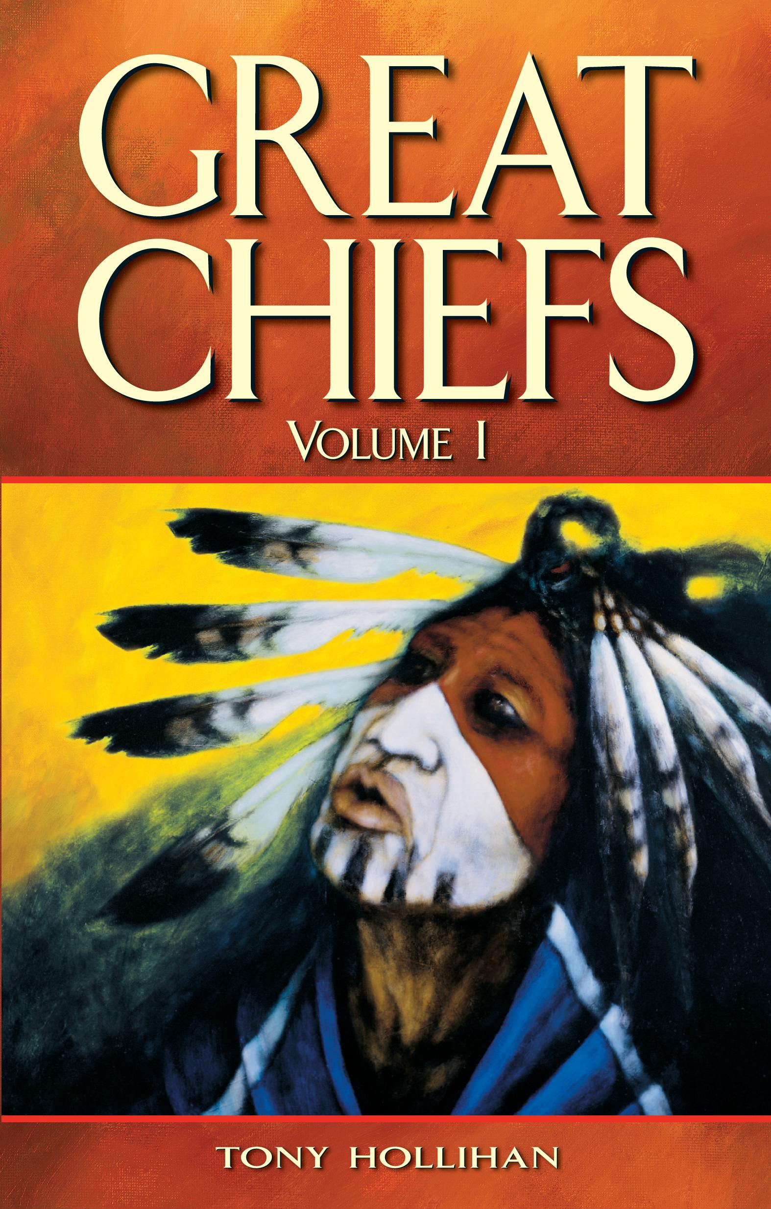 Great Chiefs, Vol 1