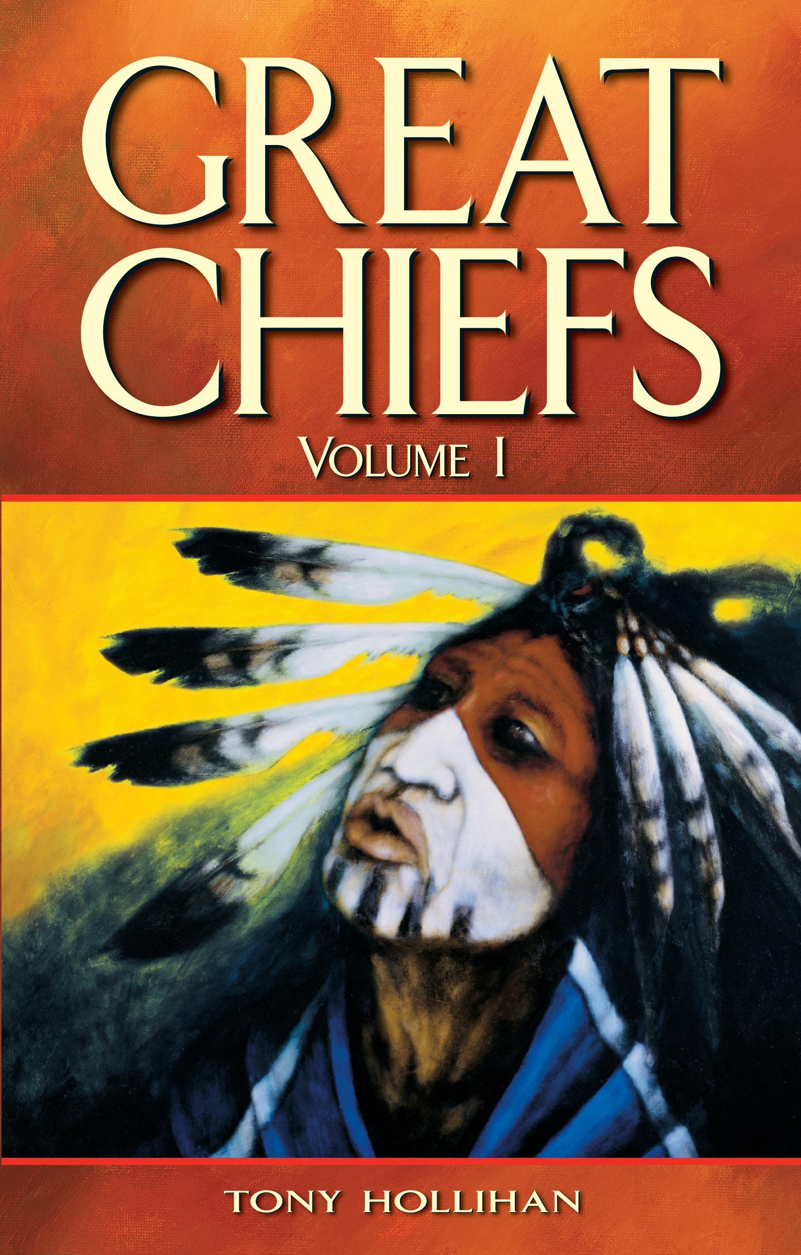 Great Chiefs, Vol 1