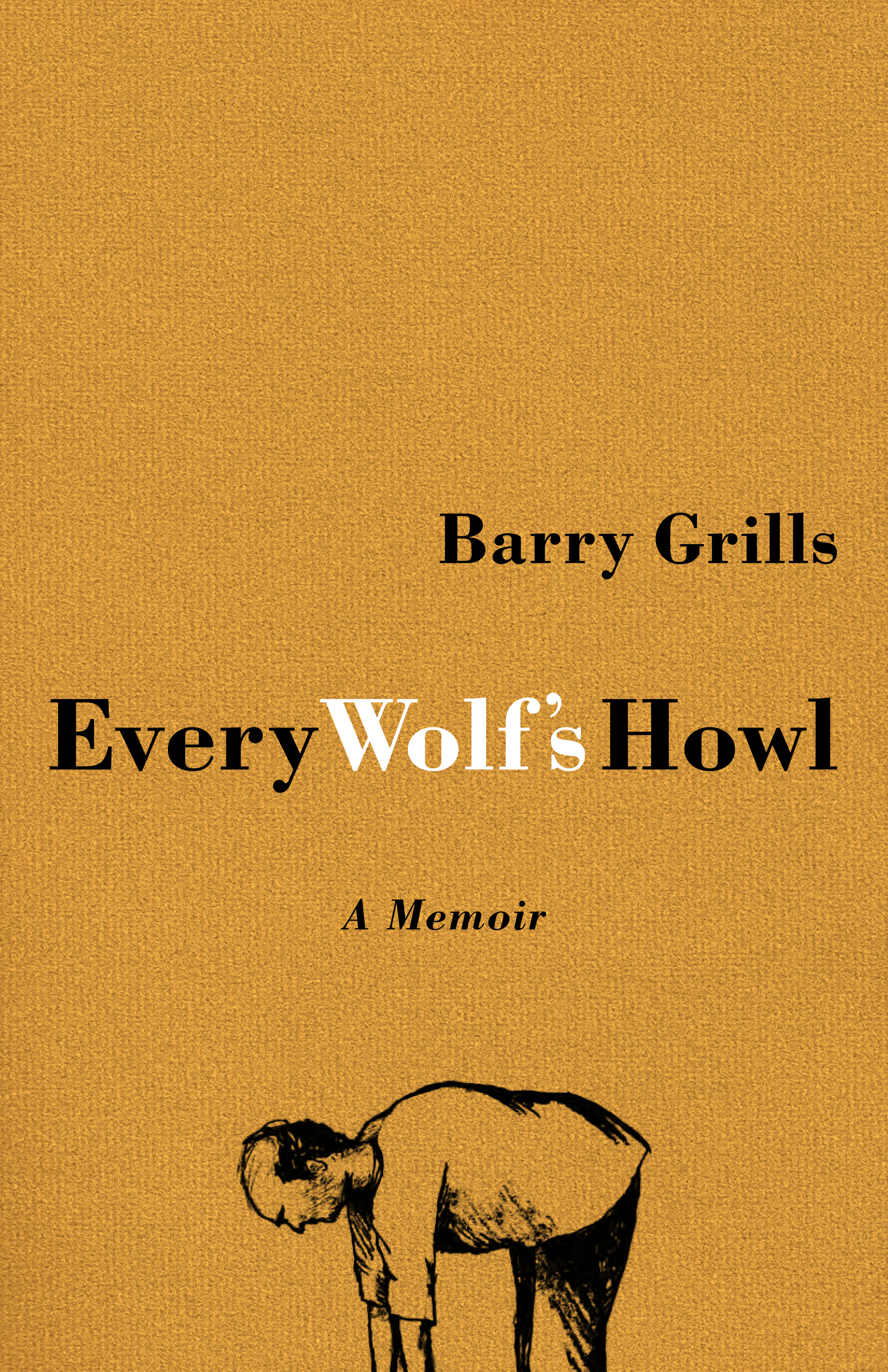 Every Wolf's Howl