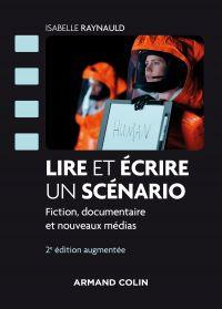 Lire et écrire un scénario - 2e éd.