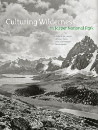 Culturing Wilderness in Jasper National Park