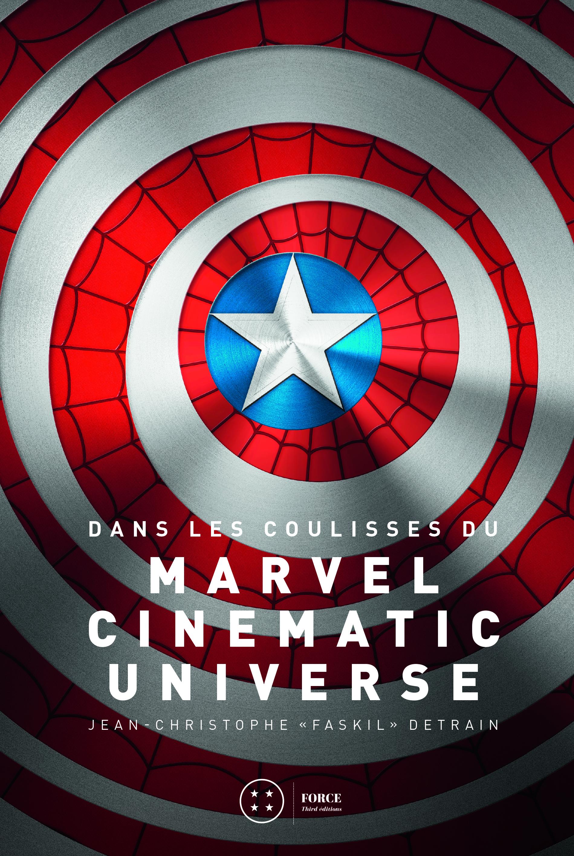 Dans les coulisses du Marvel Cinematic Universe