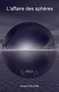 L'Affaire des sphères