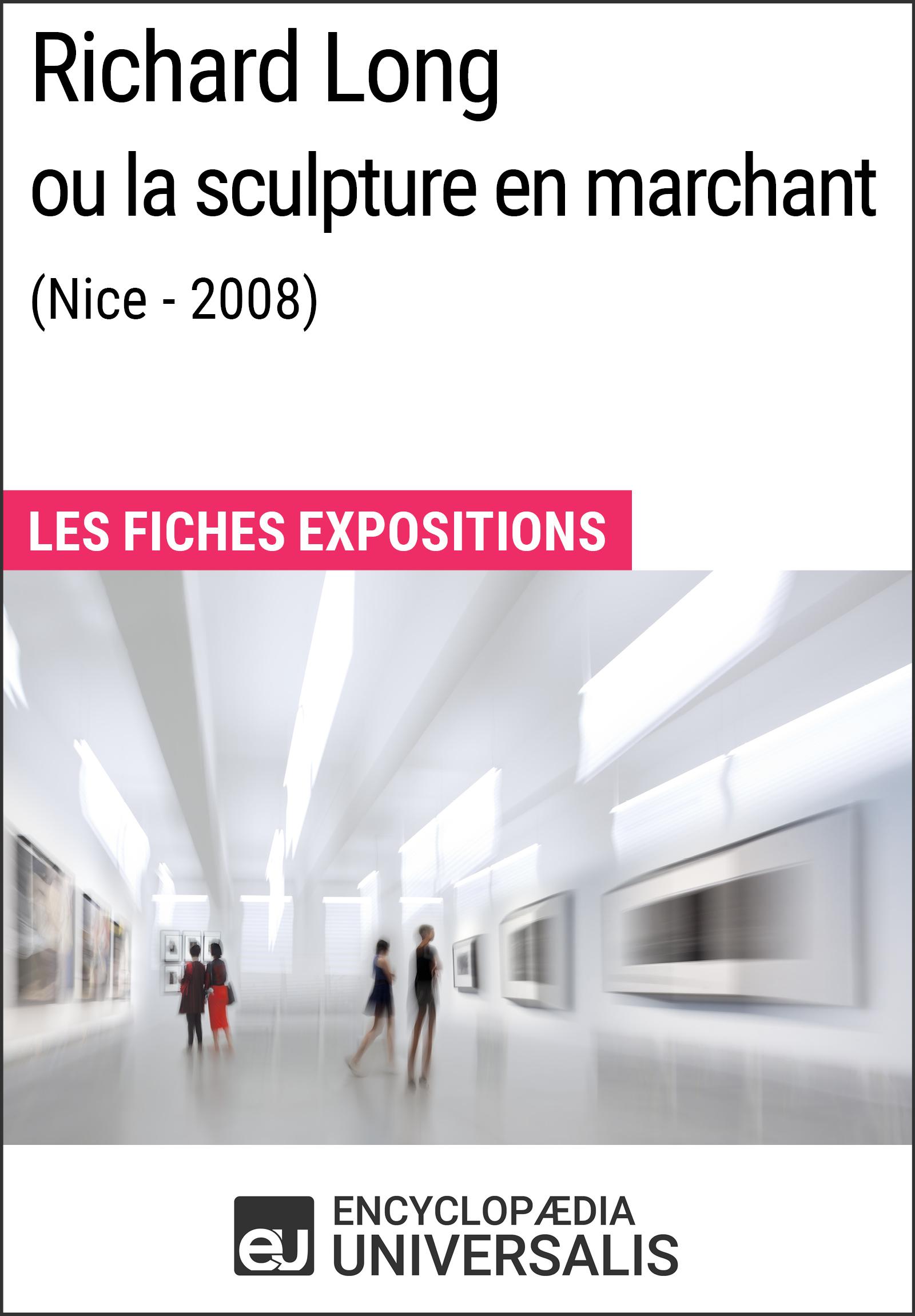 Richard Long ou la sculpture en marchant (Nice - 2008)