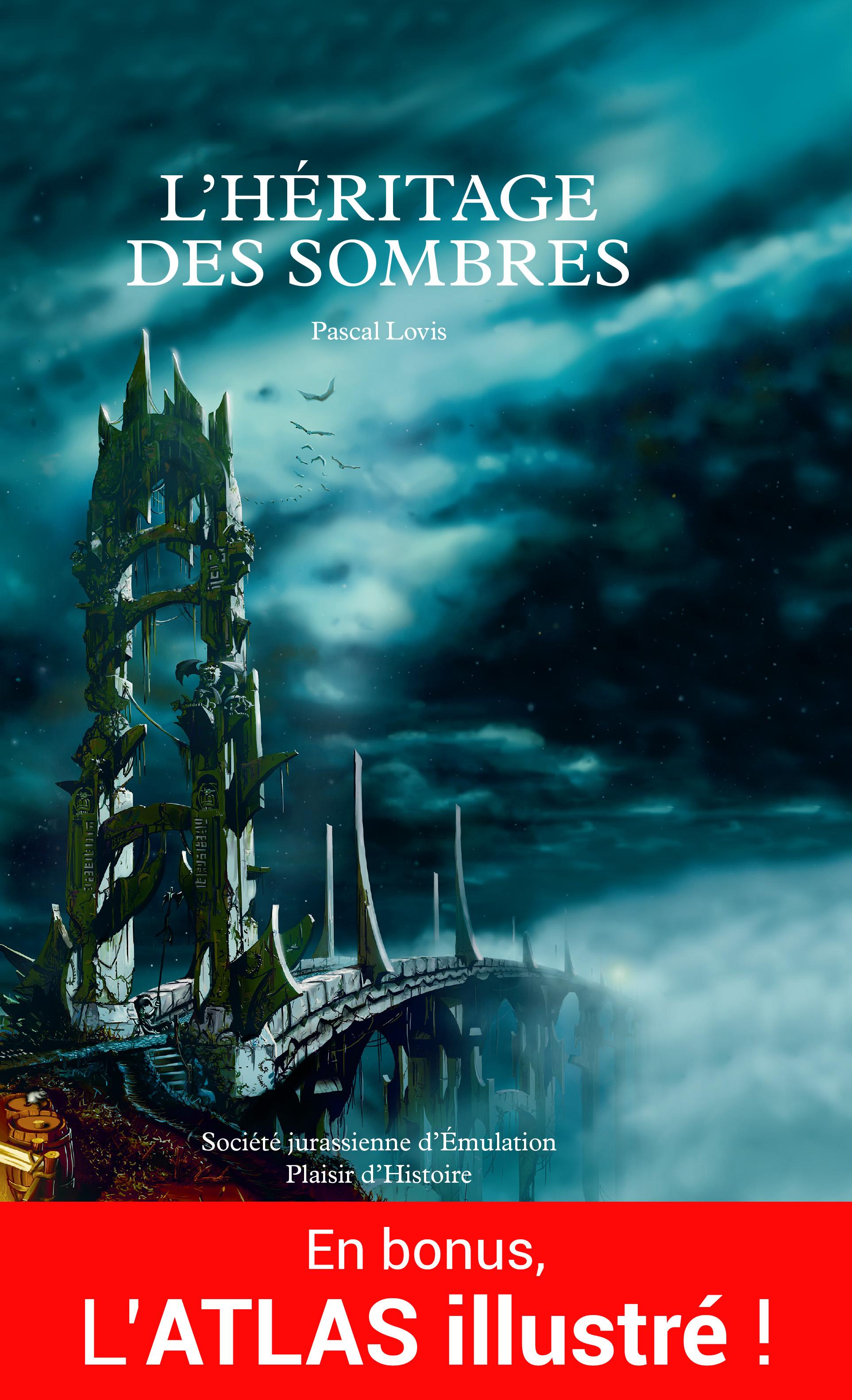 L'Héritage des Sombres + ATLAS