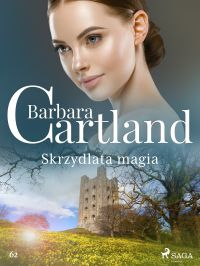 Image de couverture (Skrzydlata magia - Ponadczasowe historie miłosne Barbary Cartland)