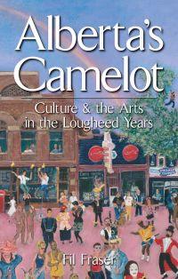 Alberta's Camelot