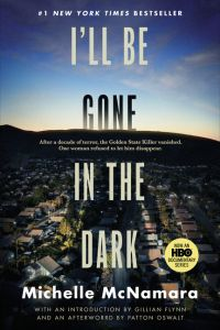 Image de couverture (I'll Be Gone in the Dark)