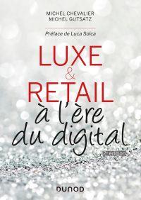 Luxe et Retail - 2e éd.