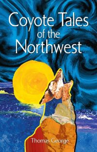 Coyote Tales of the Northwest