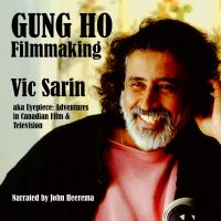 Cover image (Gung Ho Filmmaking: AKA Eyepiece, Adventures in Canadian Film and Television)