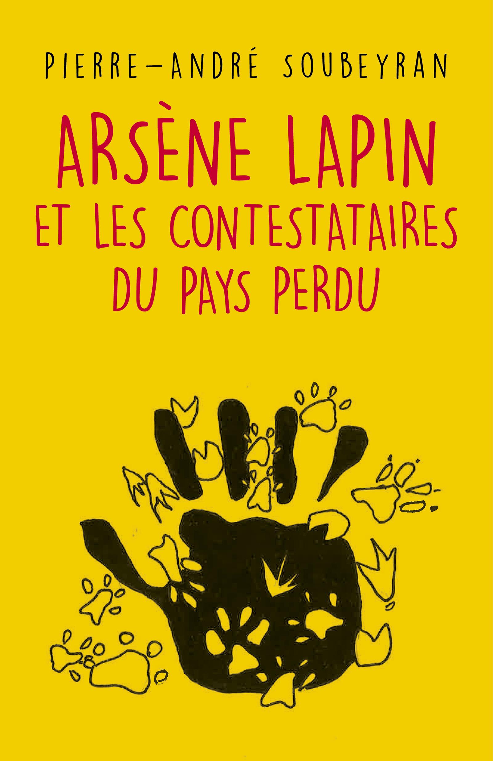 Ars?ne Lapin et les contestataires du Pays Perdu