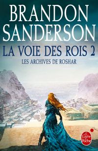 La Voie des Rois, volume 2 (Les Archives de Roshar, Tome 1)