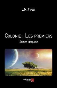 Colonie : Les premiers