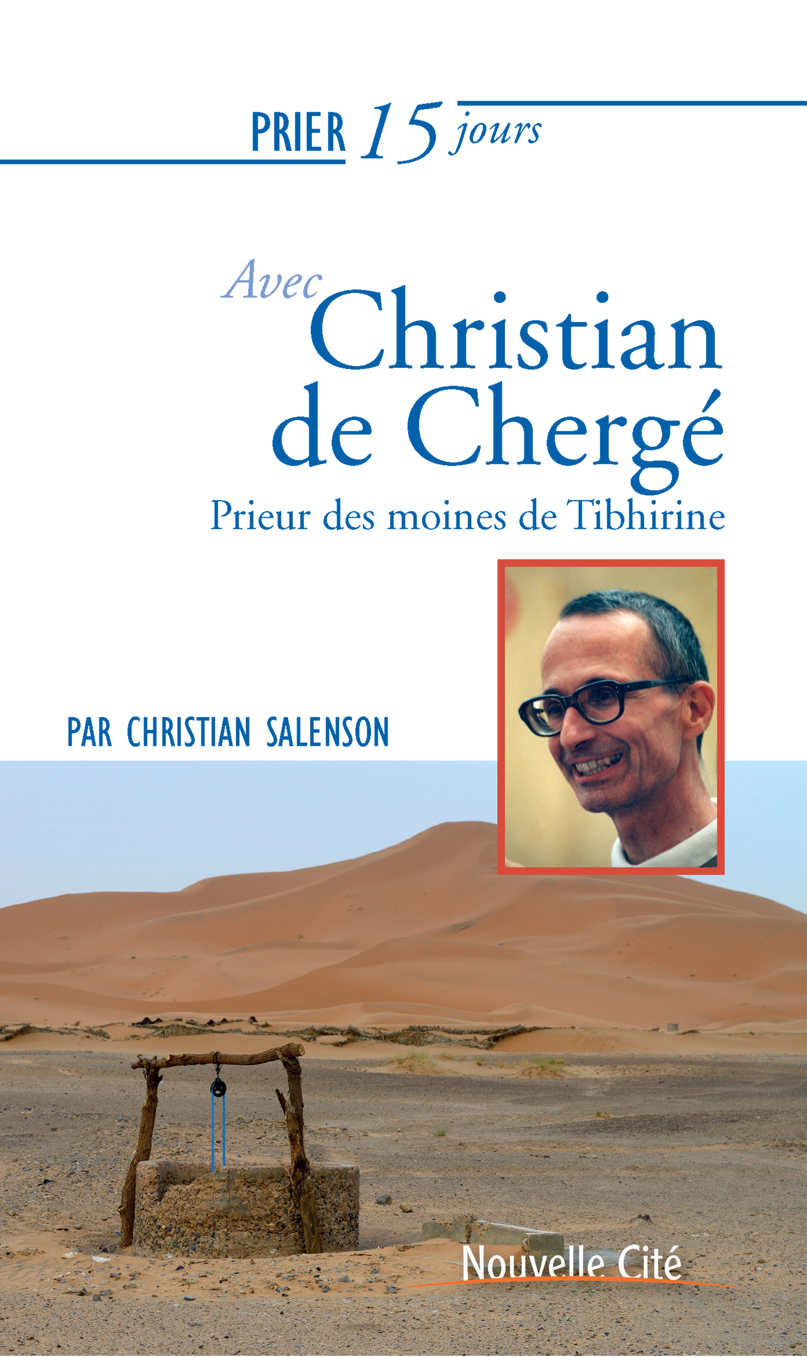 Prier 15 jours avec Christian de Chergé