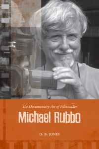 Cover image (The Documentary Art of Filmmaker Michael Rubbo)