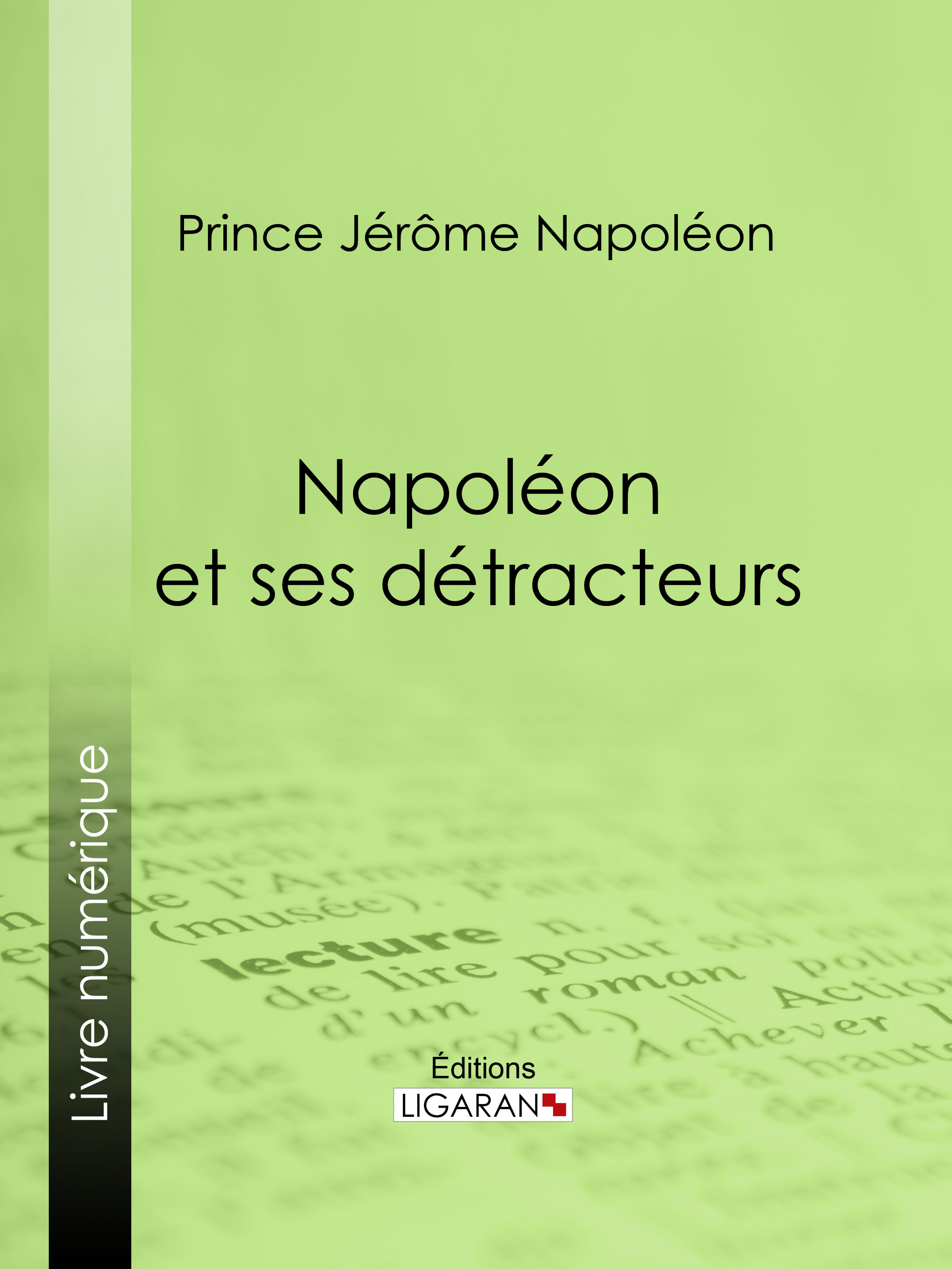Napoléon et ses détracteurs