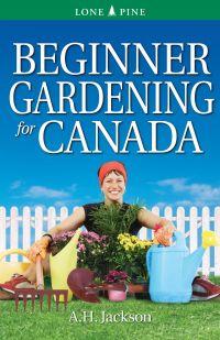 Beginner Gardening for Canada