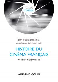 Histoire du cinéma français - 4e éd.