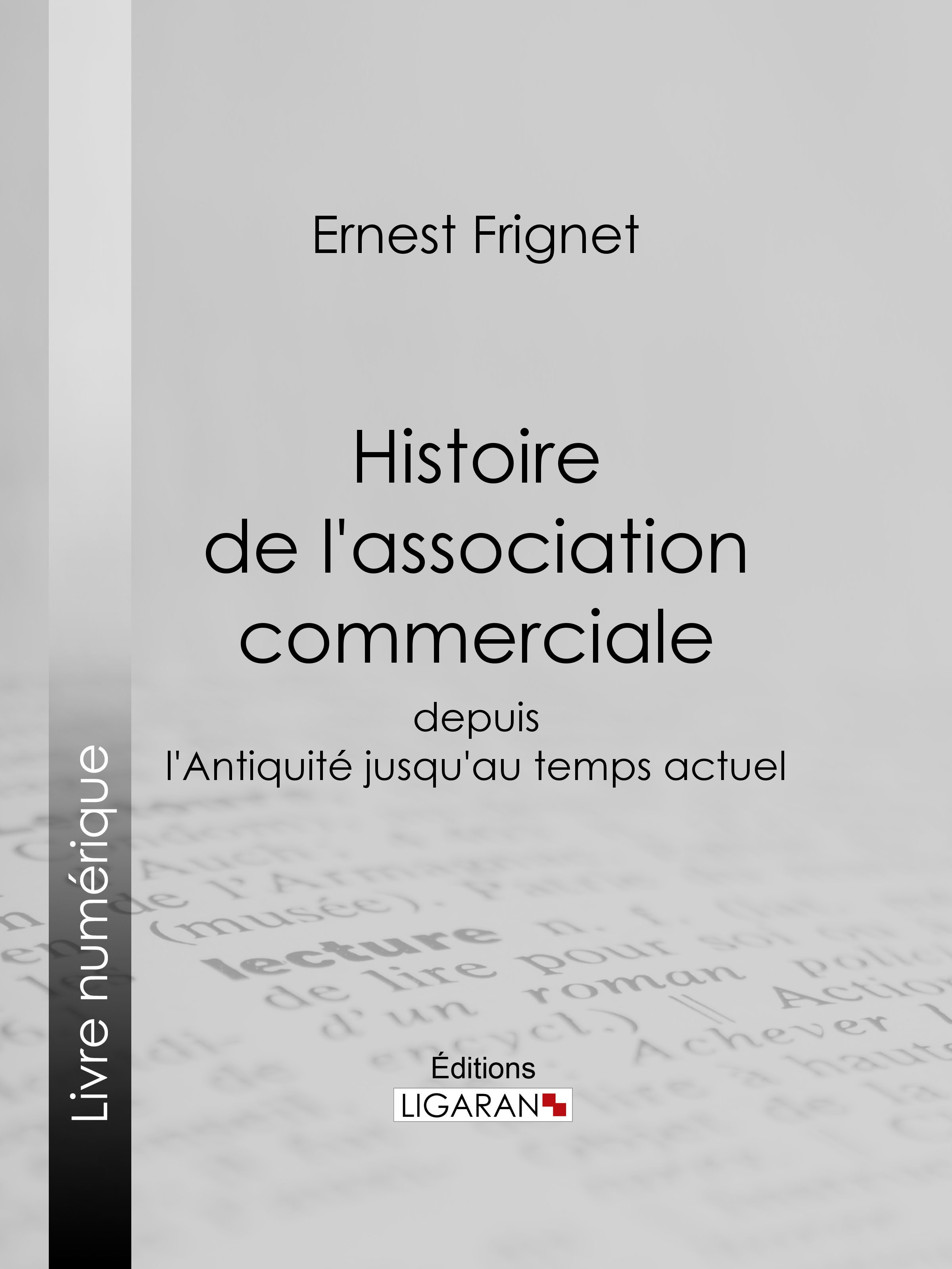 Histoire de l'association commerciale