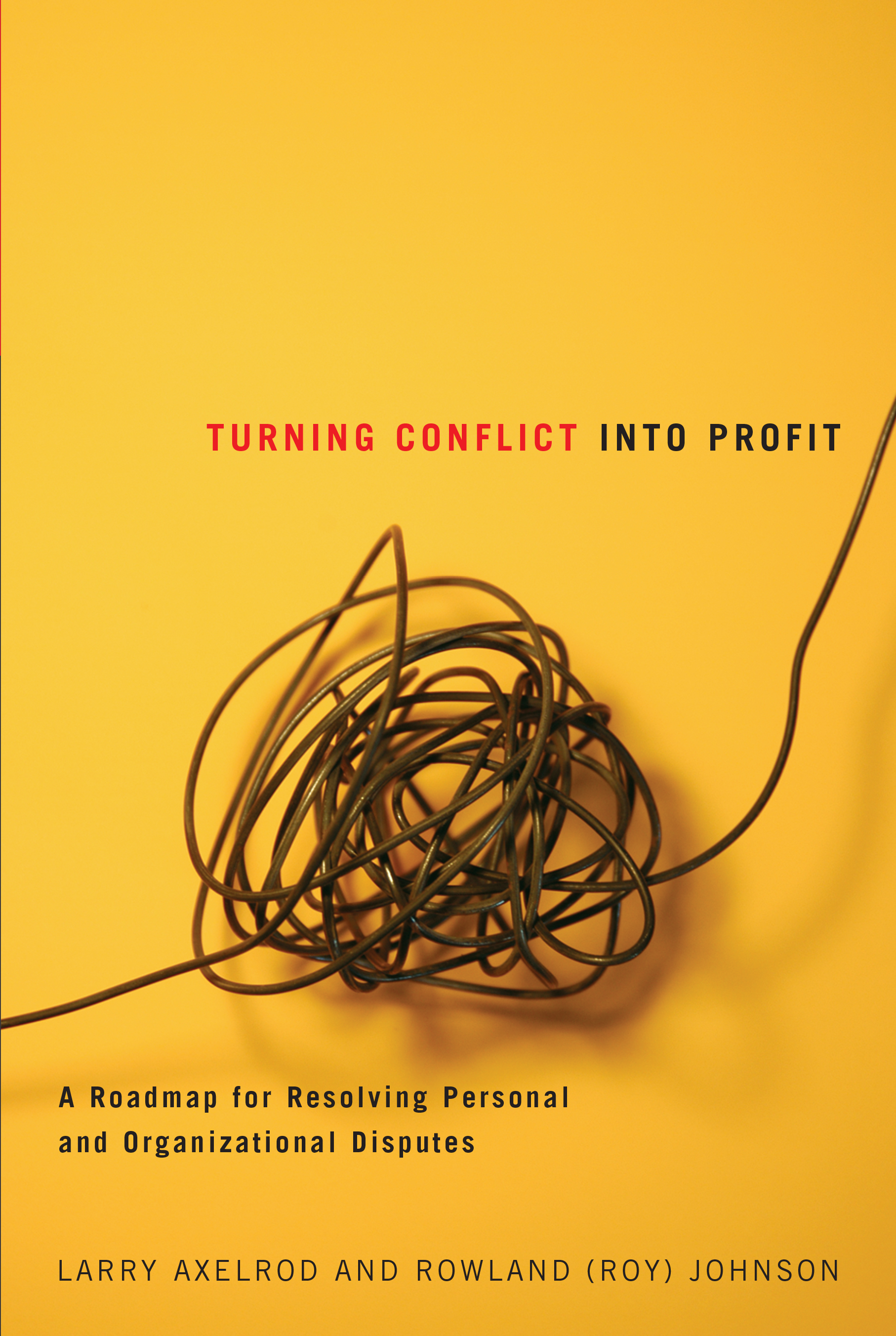Turning Conflict Into Profit