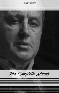 Henry James: The Complete Novels