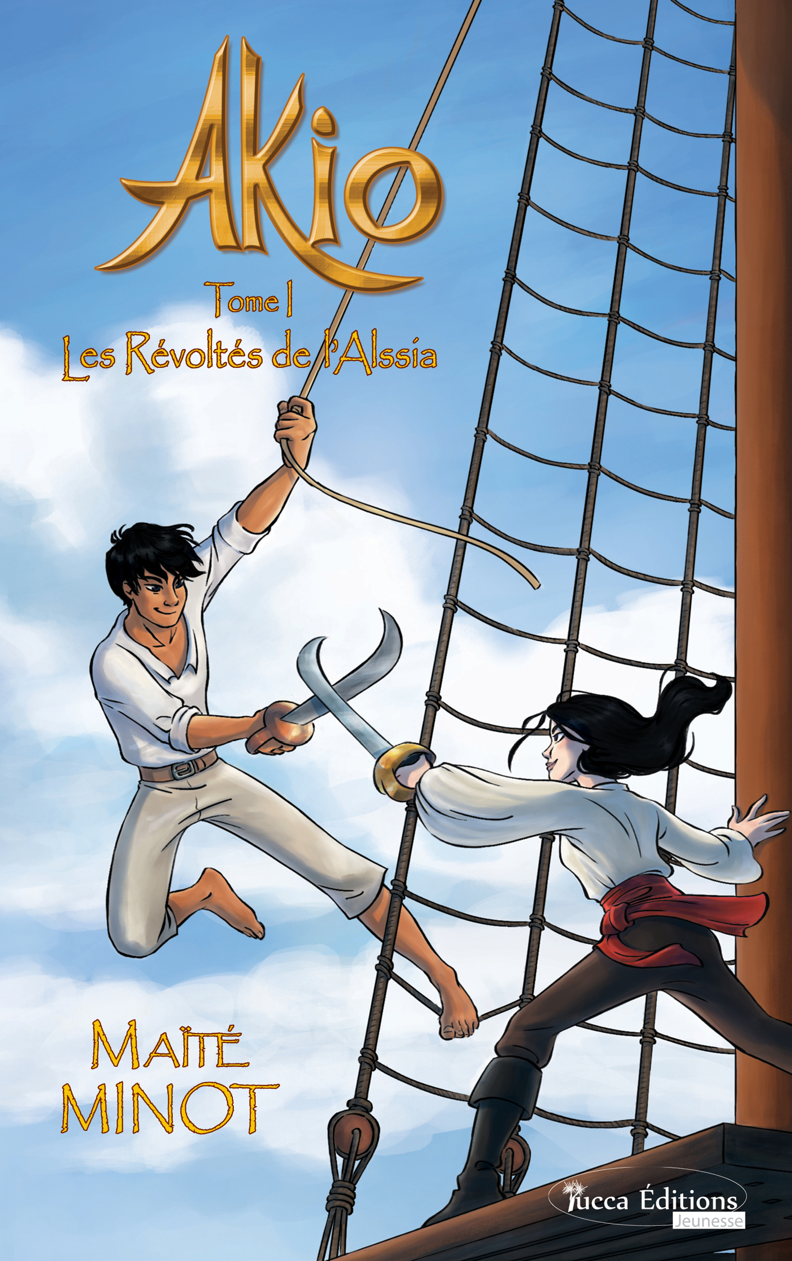Les Révoltés de l'Alssia, Saga d'aventures fantasy