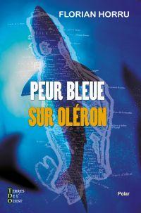 Peur bleue sur Oléron
